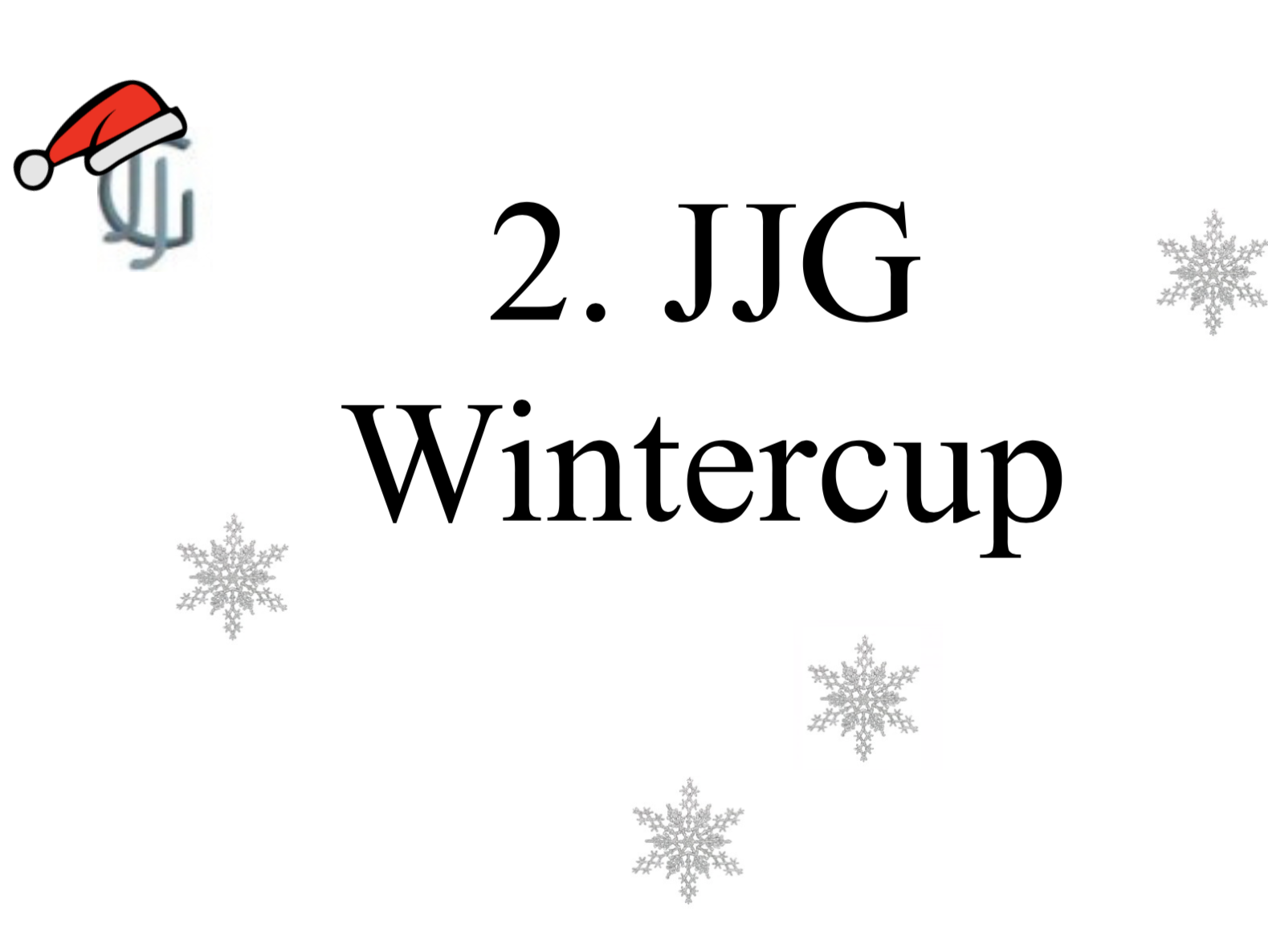 Zweiter Wintercup am JJG